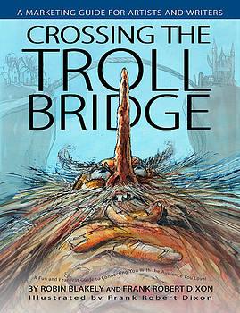 Crossing The Troll Bridge by Frank Robert Dixon