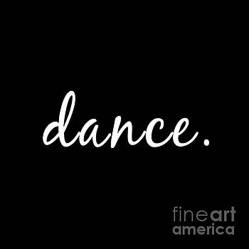 Dance by Janelle Tweed