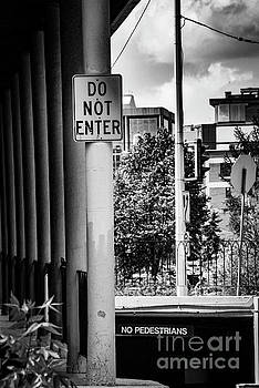 Darcy Michaelchuk - Do Not Enter -No Pedestrians