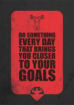Do Something Every Day Gym Motivational Quotes poster by Lab No 4