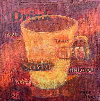 Drink More Coffee by Nancy Jolley