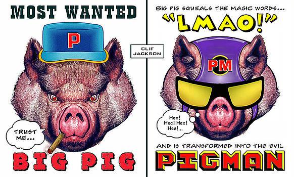 Big Pig - Alter Ego by Clif Jackson