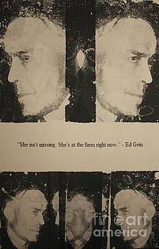 Ed Gein  by Michael Kulick