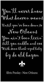 Elvis Presley New Orleans by Susan Bordelon