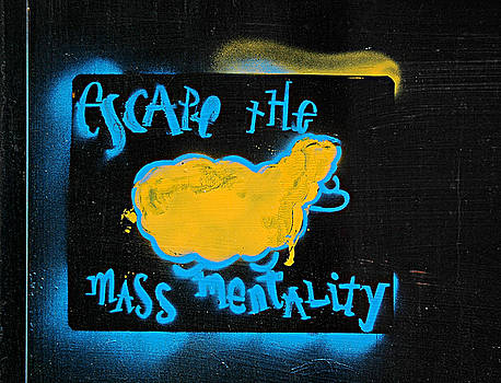 Escape the Mass Mentality by JoAnn Lense