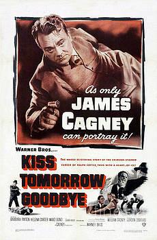 Film Noir Poster  Kiss Tomorrow Goodbye by R Muirhead Art
