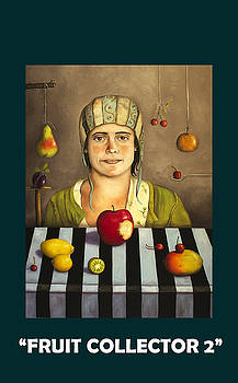 Leah Saulnier The Painting Maniac - Fruit Collector 2 with Lettering