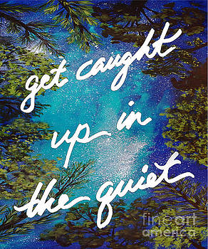 Get caught up in teh quiet by Noelle Rollins