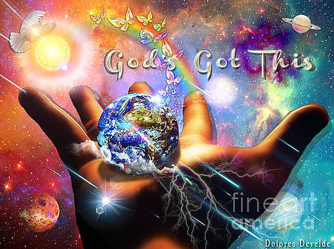God's Got This by Dolores Develde