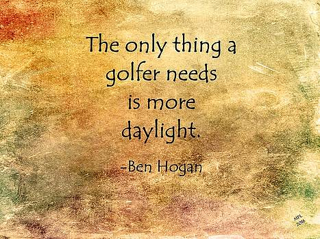Golf Quote by Marian Palucci-Lonzetta