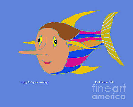 Happy Fish goes to College by Fred Jinkins