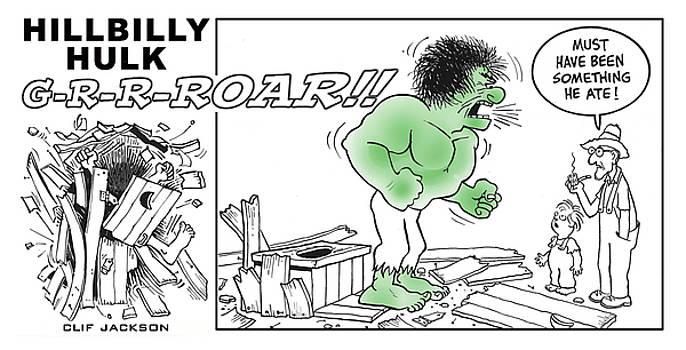 Hillbilly Hulk by Clif Jackson
