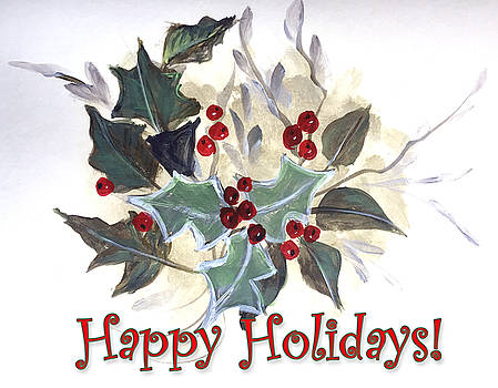 Holidays Card -1 by Dorothy Maier
