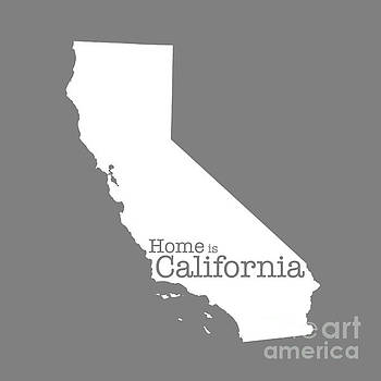 Home is California by Bruce Stanfield