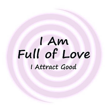 I Am Full of Love by I Attract Good