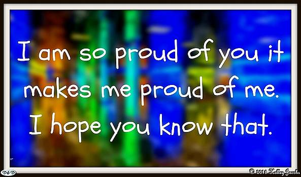 I Am So Proud by Holley Jacobs