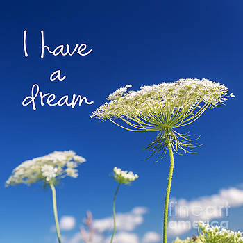 'I have a dream' Inspirational Quote by Verena Matthew