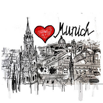 I love Munich by Sladjana Lazarevic