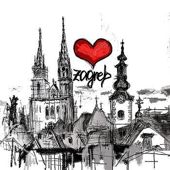 I love Zagreb by Sladjana Lazarevic