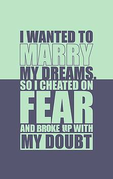 I Wanted to Marry my Dreams Gym Quotes poster by Lab No 4