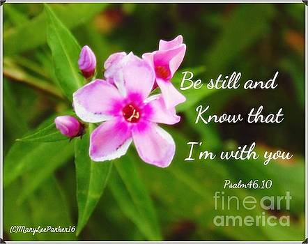 I'm With You Psalm46.10 by MaryLee Parker