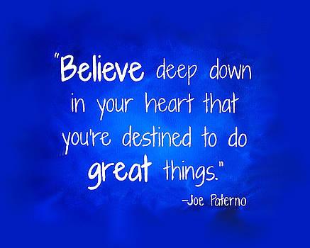 JoePa Believe by Michelle Eshleman