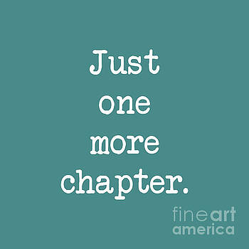 Just One More Chapter by Janelle Tweed