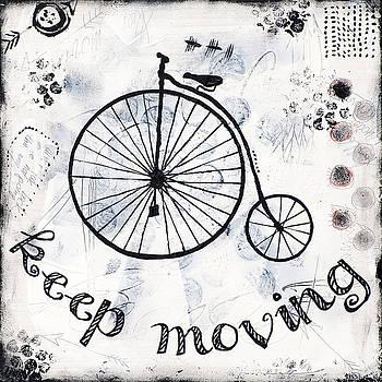 Keep moving forward by Stanka Vukelic
