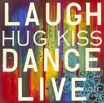 Laugh Hug Kiss Dance Live by Carla Bank