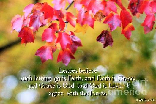 Leaves Believe by MaryLee Parker
