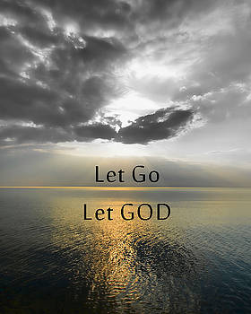 Let Go Let GOD by Jeffrey Platt