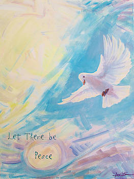 Let There Be Peace by Azhir Fine Art
