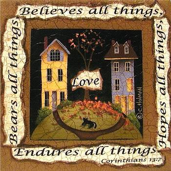 Love Bears All Things... by Catherine Holman