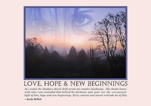 Love, Hope and New Beginnings by Jaeda DeWalt