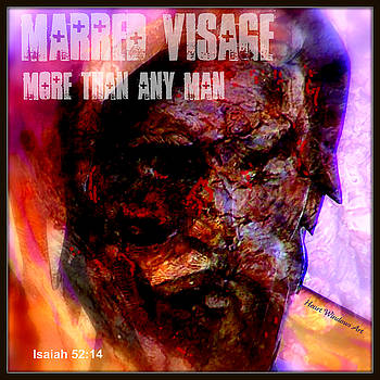 Marred Visage More Than Any Man by Kathleen Luther