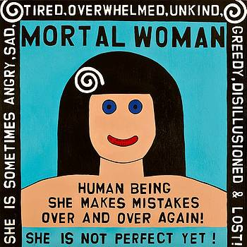 Mortal Woman by MaryAnn Kikerpill