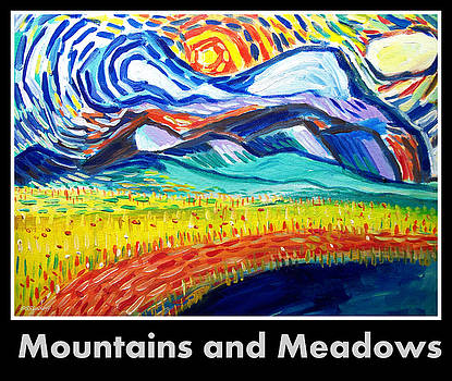 Mountains and Meadows by Scott Sladoff
