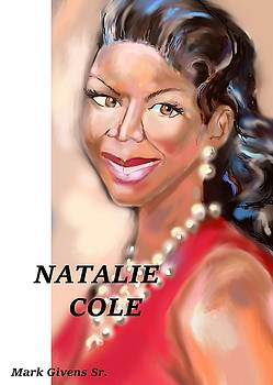 Ms. Natalie Cole by Mark Givens