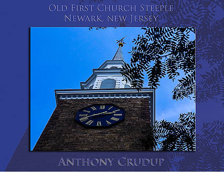 Old First Church Steeple by Anthony Crudup