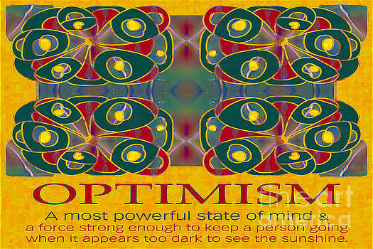 Omaste Witkowski - Optimism  Motivational Artwork by Omashte