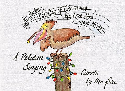 Pelican Singing Carols by the Sea by Bev Veals