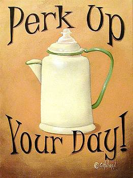 Perk Up Your Day by Catherine Holman