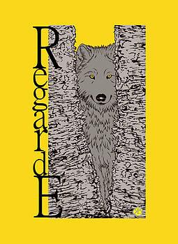 Regarde le loup by Robert Breton