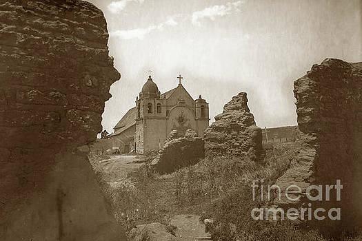 California Views Mr Pat Hathaway Archives - Ruins of Carmel Mission and Mission Church Circa 1905