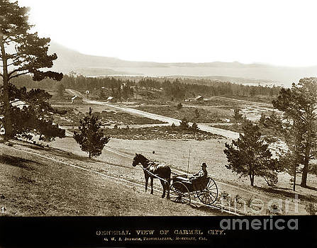 California Views Mr Pat Hathaway Archives - Samuel J. Duckworth pauses to look upon what would become Carmel 1890