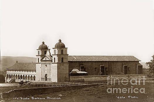 California Views Mr Pat Hathaway Archives - Santa Barbara Mission Circa 1885
