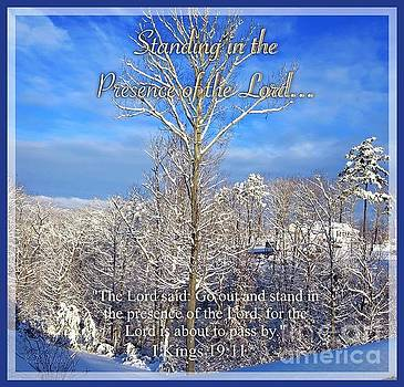 Standing in the Presence of the Lord... by Kimberlee Baxter