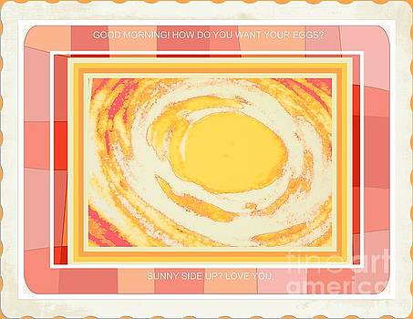 Sunny Side Up Breakfast by Shirley Moravec
