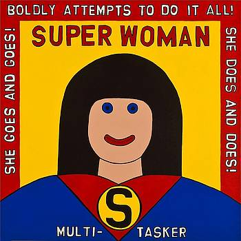 Super Woman by MaryAnn Kikerpill