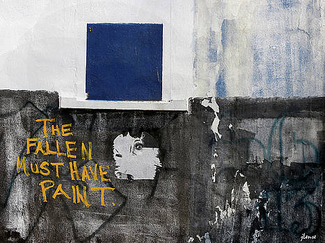 The Fallen Must Have Paint by JoAnn Lense